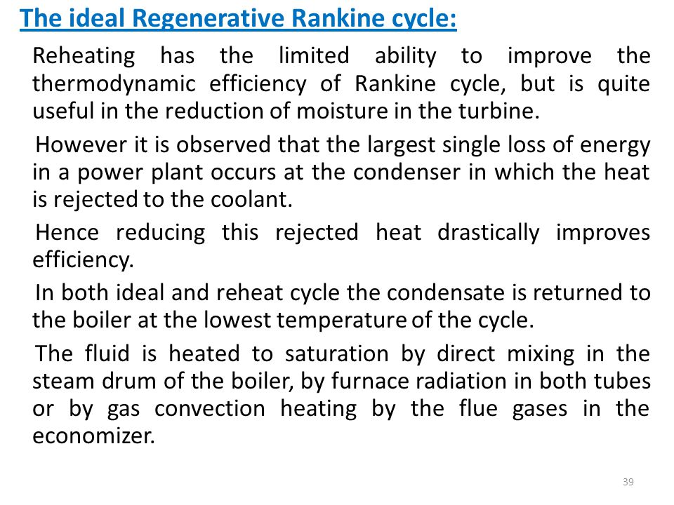 The ideal Regenerative Rankine cycle: