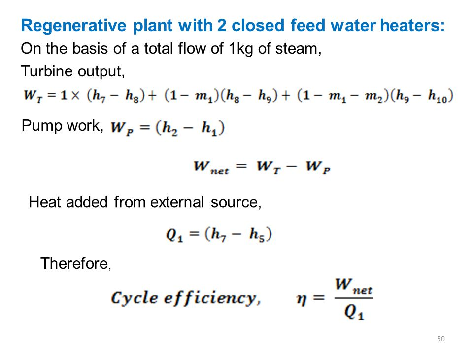Regenerative plant with 2 closed feed water heaters: