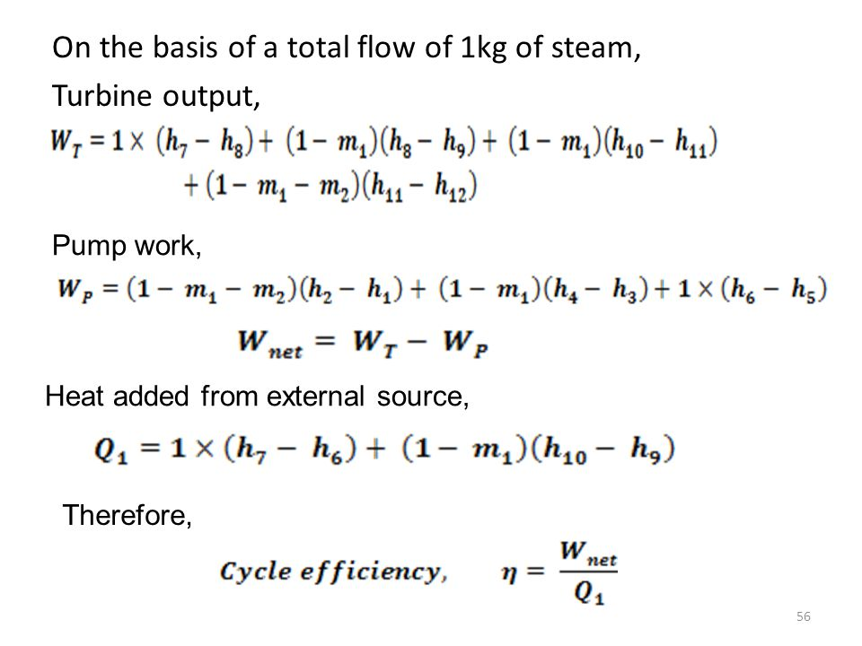 On the basis of a total flow of 1kg of steam, Turbine output,