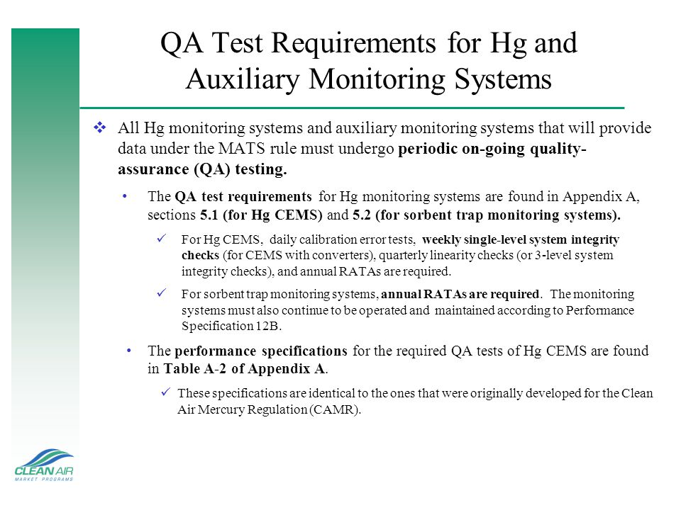 QA Test Requirements for Hg and Auxiliary Monitoring Systems