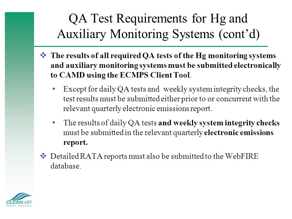 QA Test Requirements for Hg and Auxiliary Monitoring Systems (cont'd)