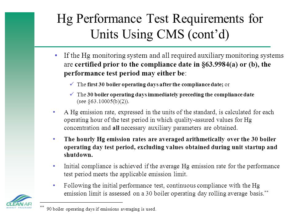 Hg Performance Test Requirements for Units Using CMS (cont'd)