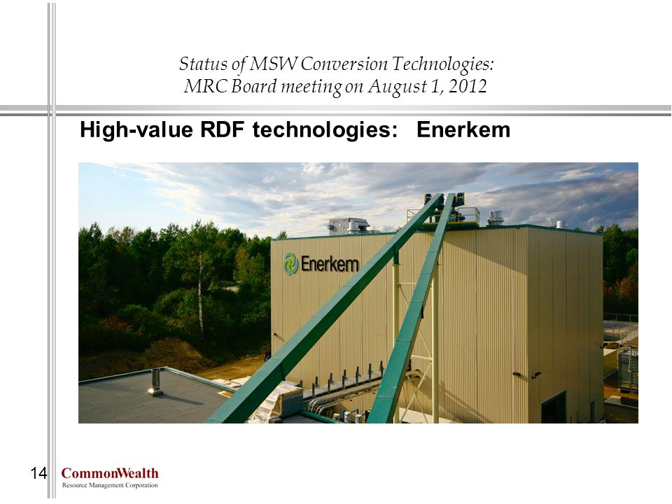 High-value RDF technologies: Enerkem