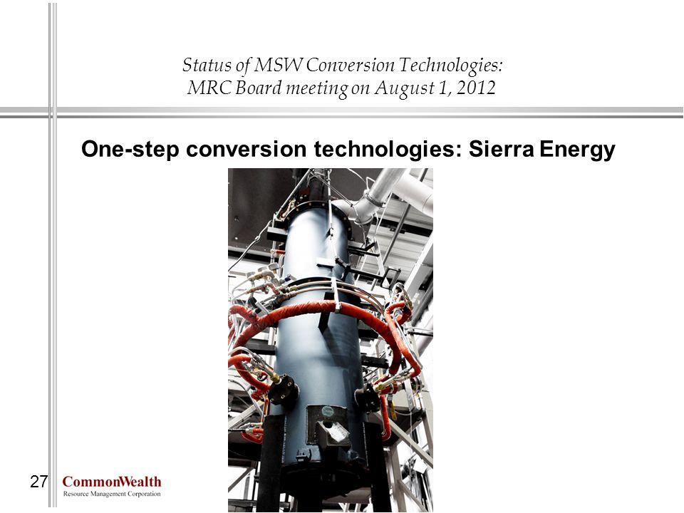 One-step conversion technologies: Sierra Energy