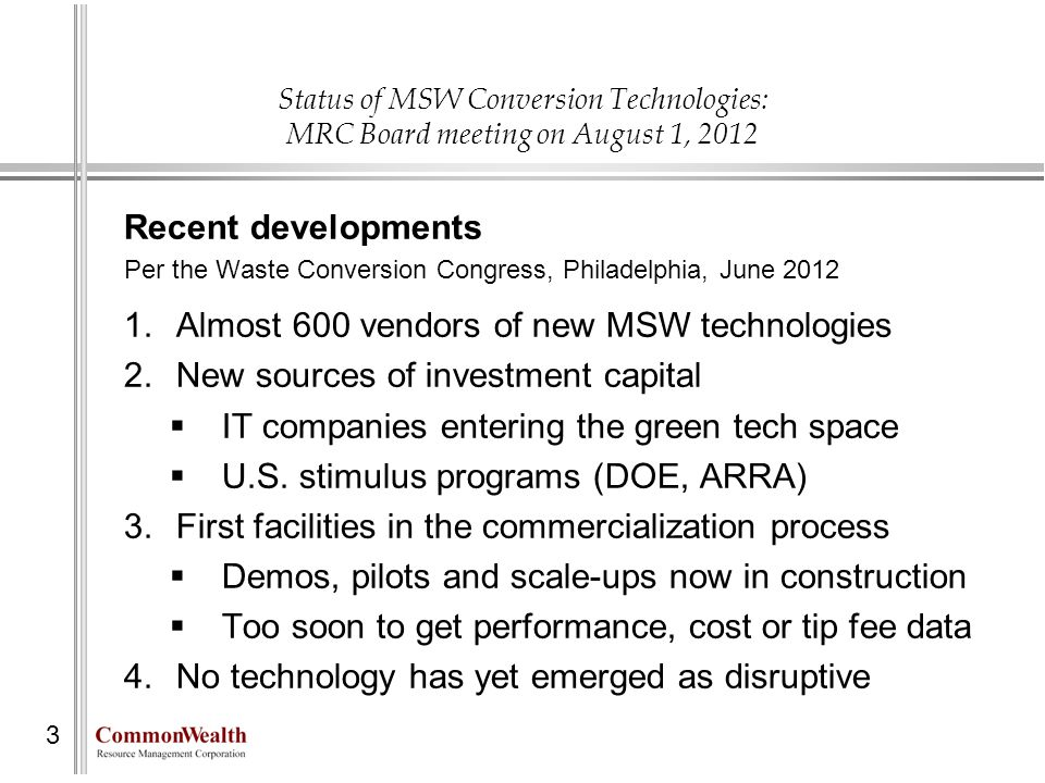Almost 600 vendors of new MSW technologies