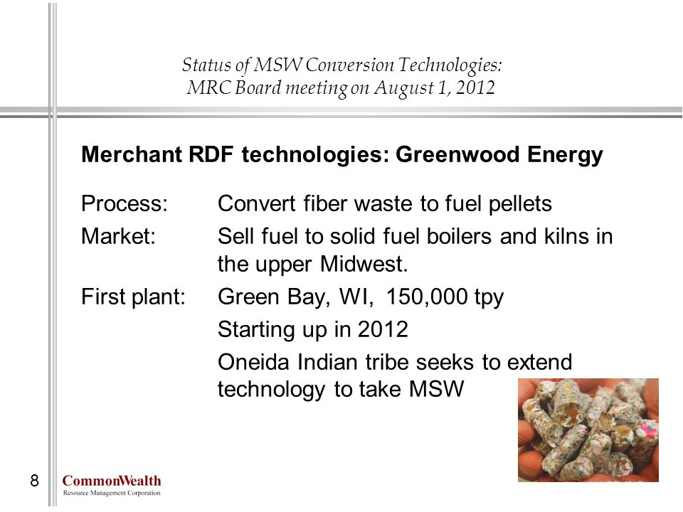 Merchant RDF technologies: Greenwood Energy