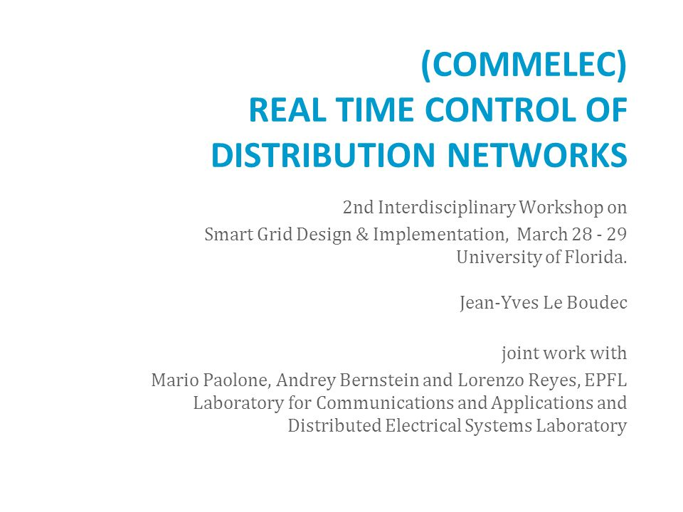 (COMMELEC) Real Time Control of Distribution Networks