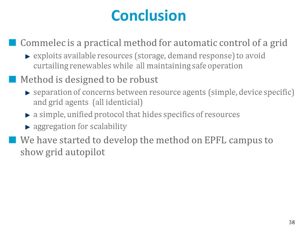 Conclusion Commelec is a practical method for automatic control of a grid.