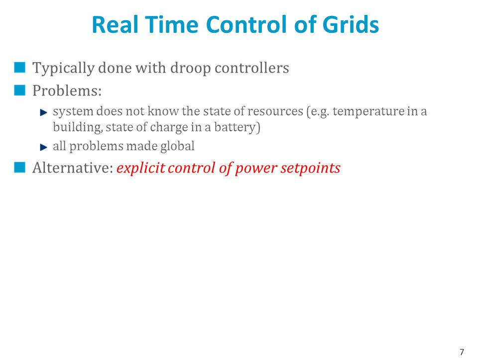 Real Time Control of Grids