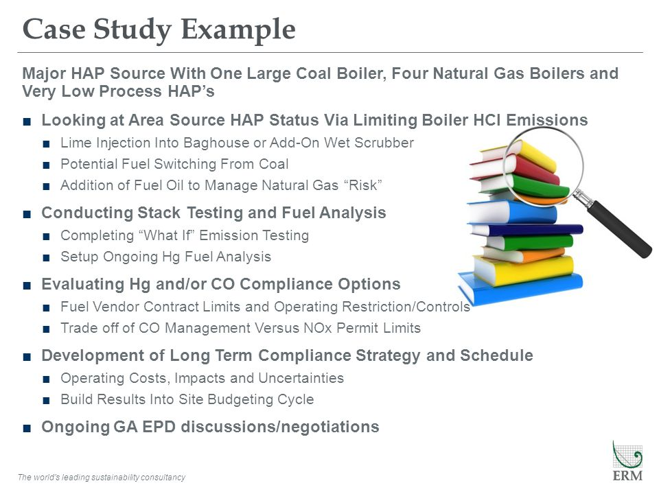 Case Study Example Major HAP Source With One Large Coal Boiler, Four Natural Gas Boilers and Very Low Process HAP's.