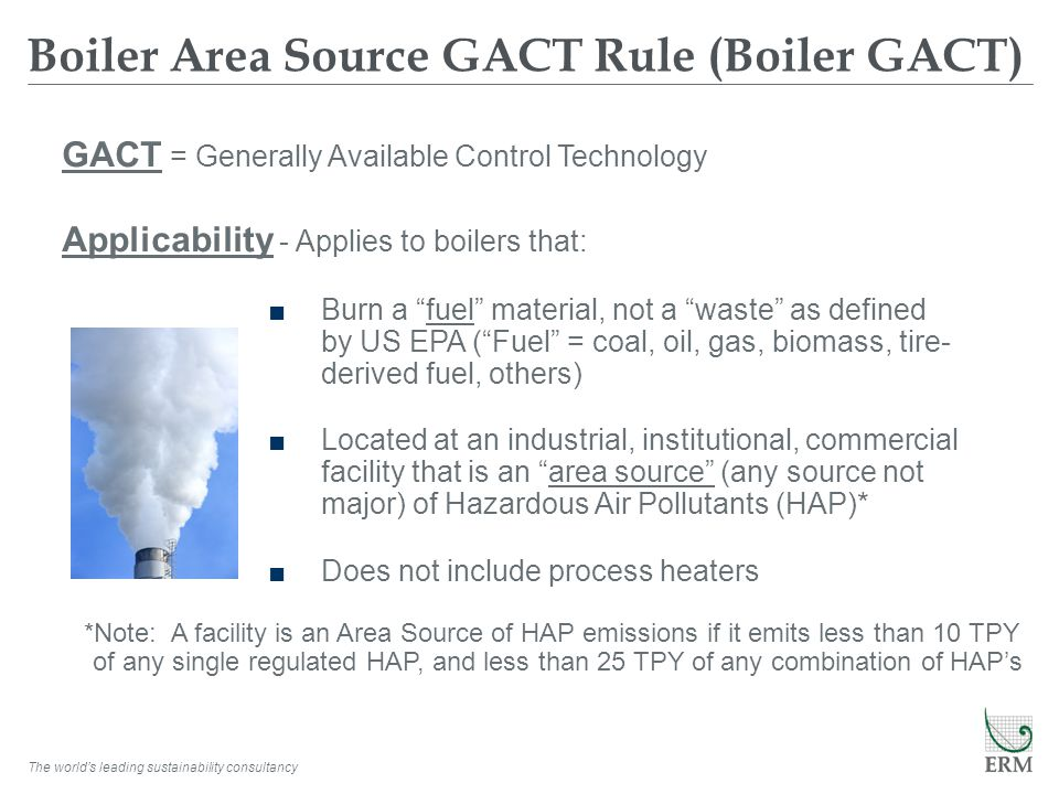 Boiler Area Source GACT Rule (Boiler GACT)
