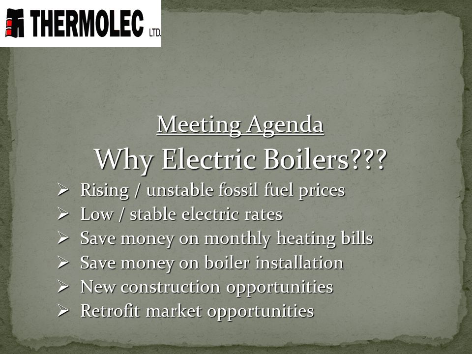 Why Electric Boilers Meeting Agenda