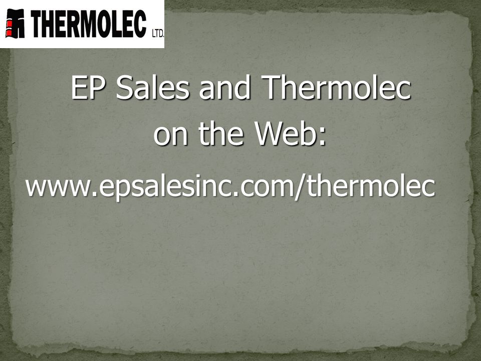 EP Sales and Thermolec on the Web: