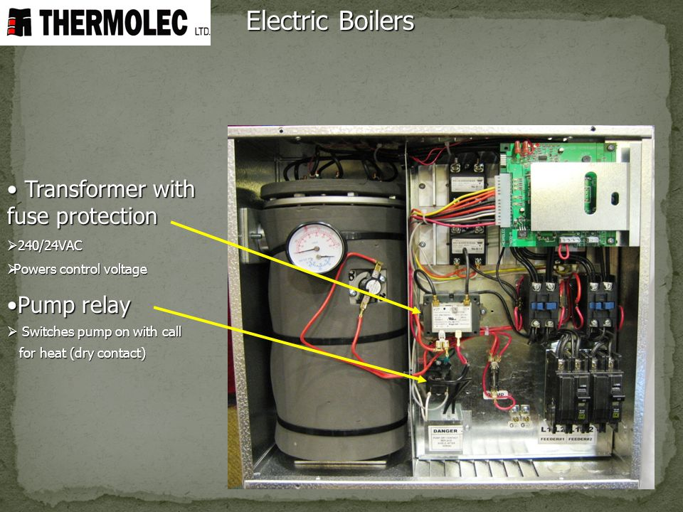 Electric Boilers Transformer with fuse protection Pump relay 240/24VAC