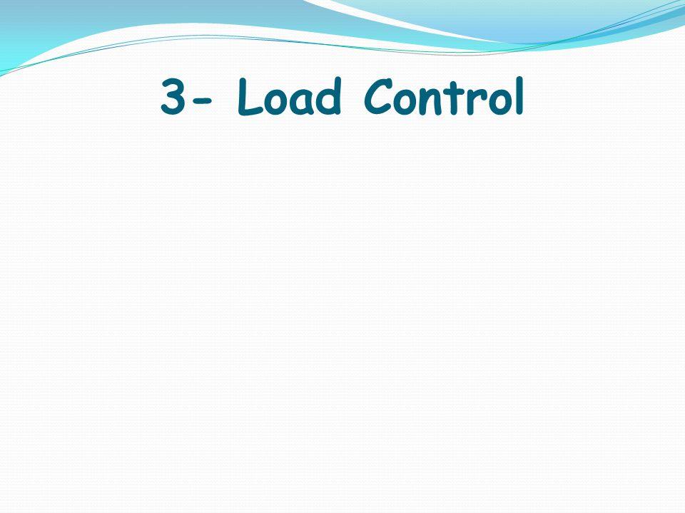 3- Load Control
