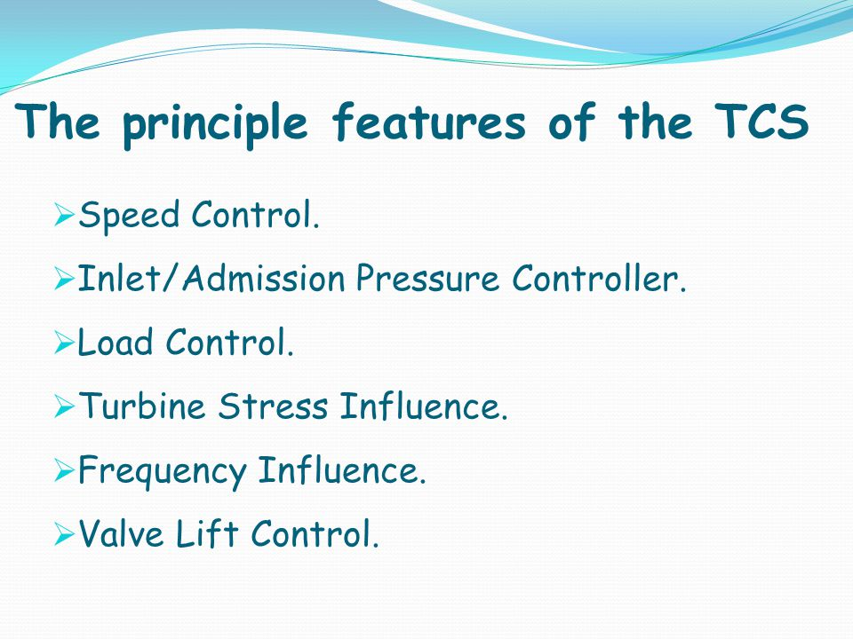 The principle features of the TCS
