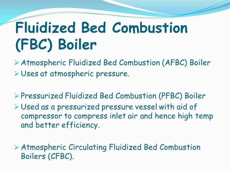 Fluidized Bed Combustion (FBC) Boiler