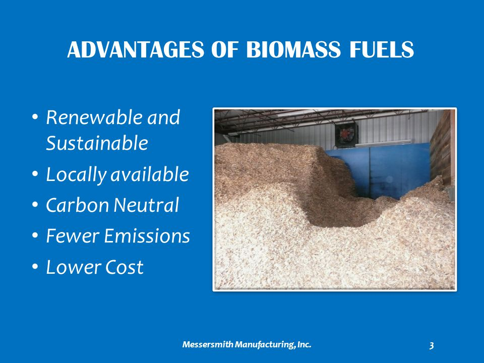 Advantages of biomass fuels