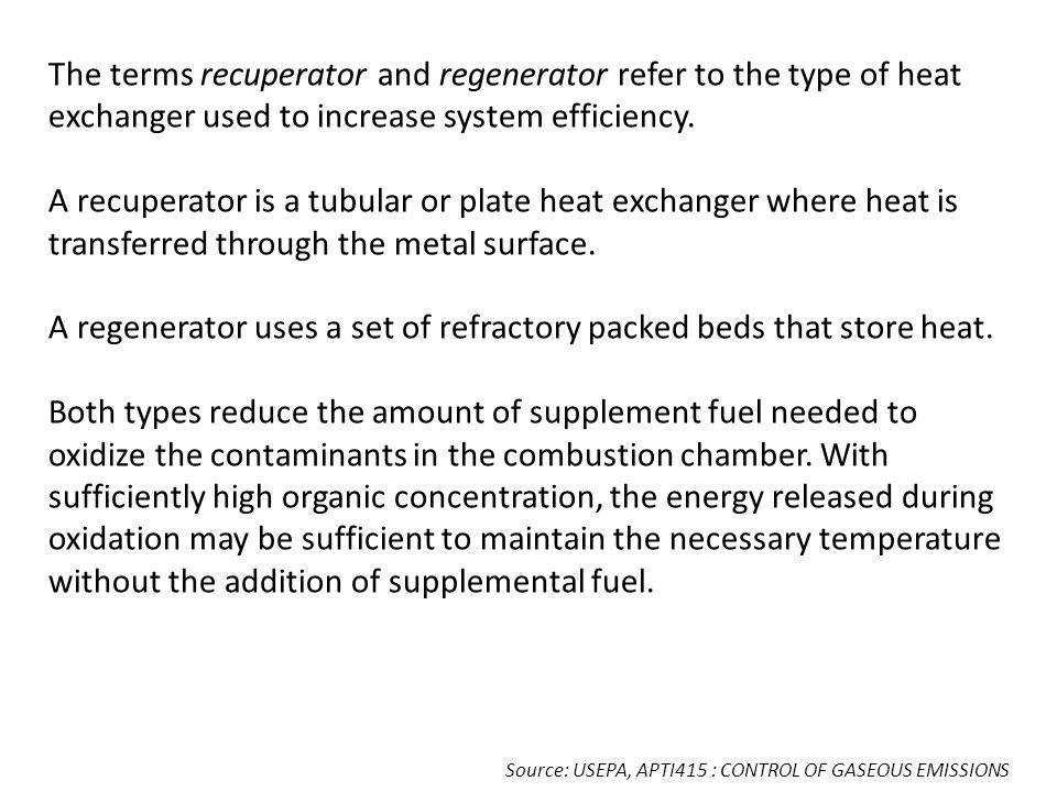 A regenerator uses a set of refractory packed beds that store heat.