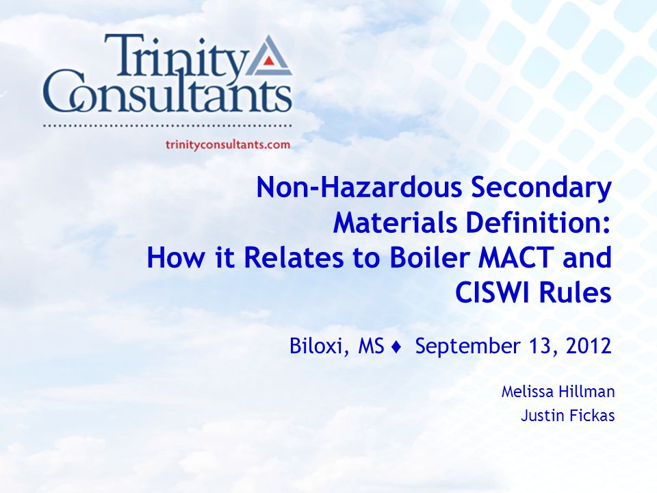 Non-Hazardous Secondary Materials Definition: How it Relates to Boiler MACT and CISWI Rules