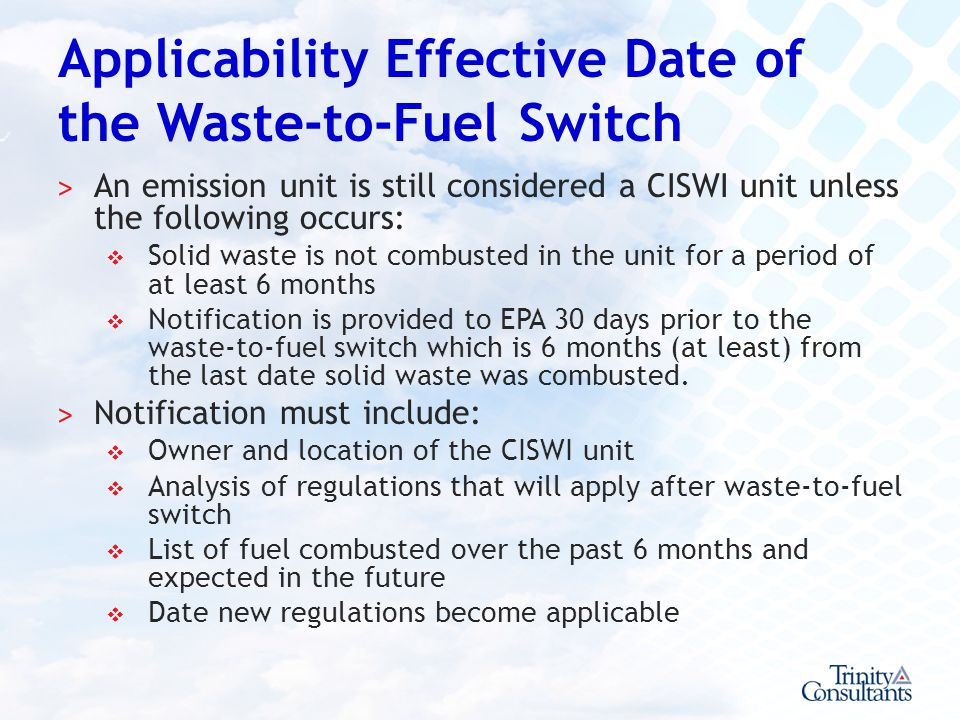 Applicability Effective Date of the Waste-to-Fuel Switch