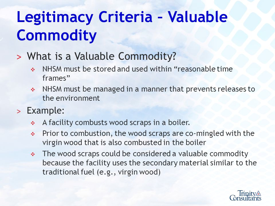 Legitimacy Criteria – Valuable Commodity