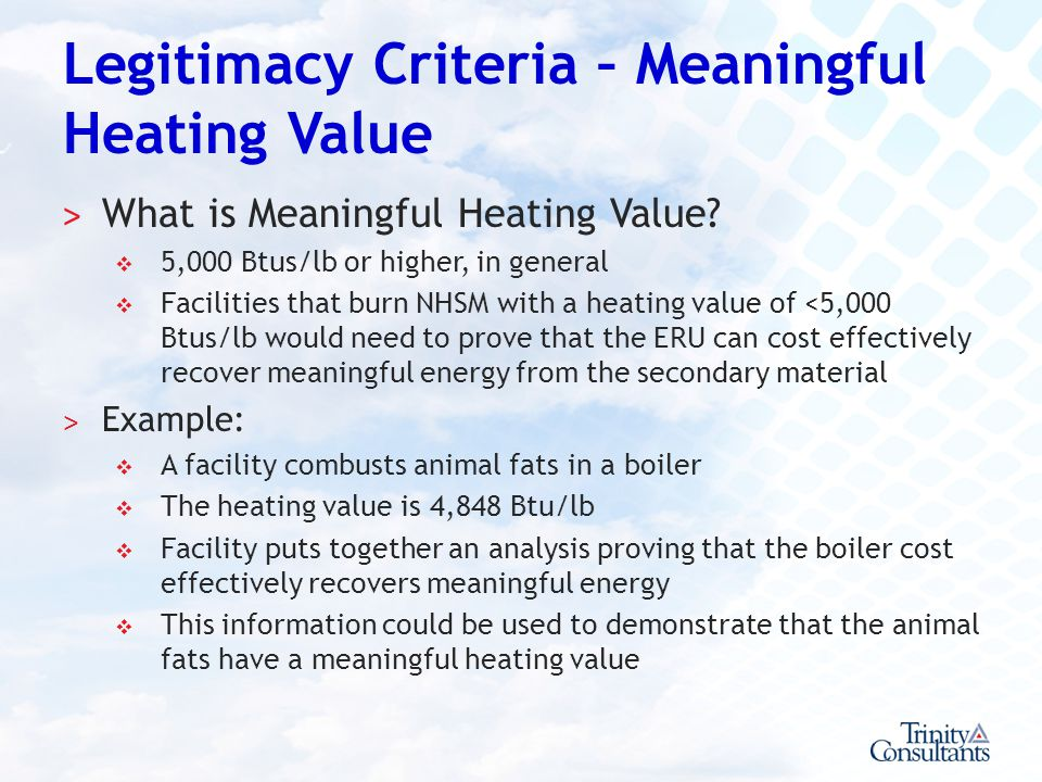 Legitimacy Criteria – Meaningful Heating Value