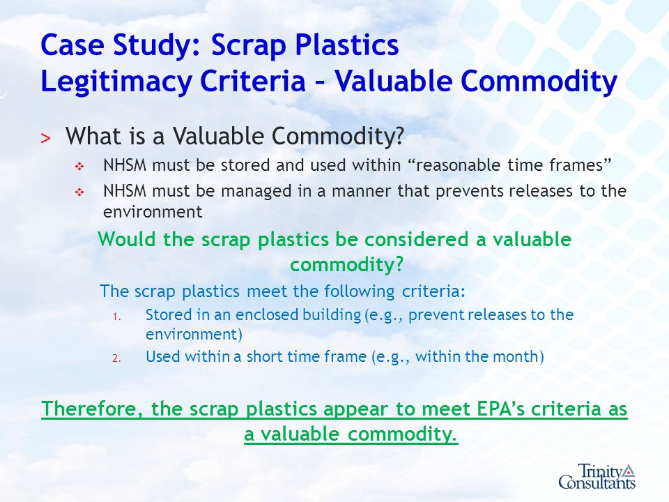 Case Study: Scrap Plastics Legitimacy Criteria – Valuable Commodity
