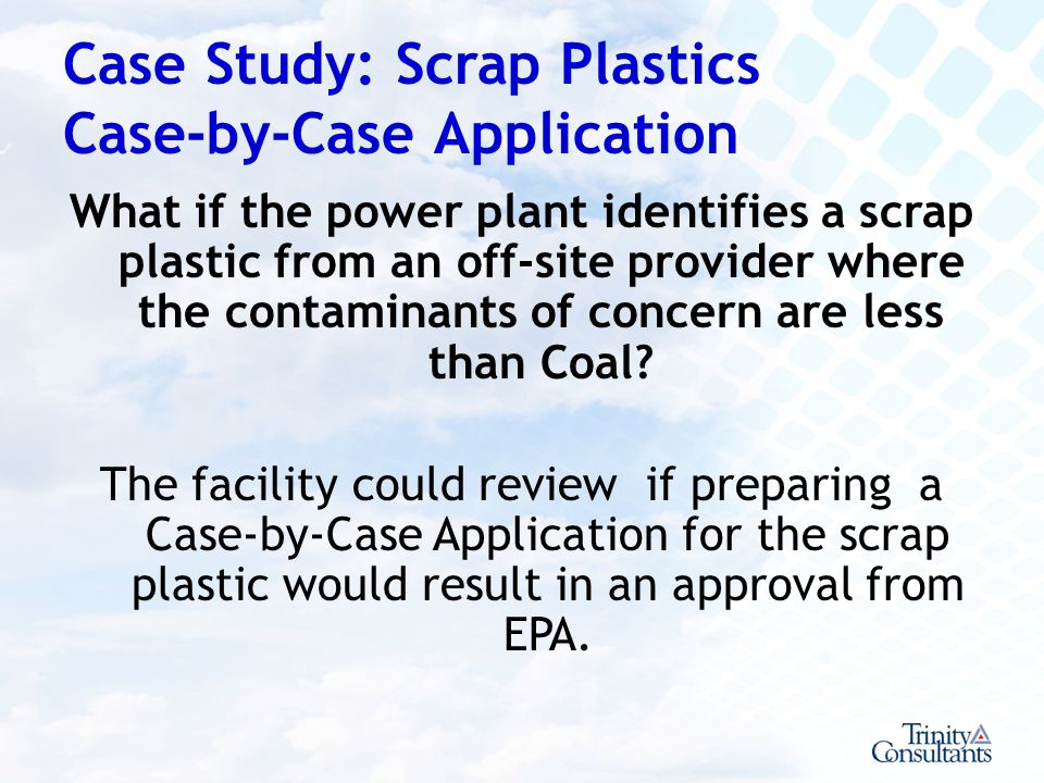 Case Study: Scrap Plastics Case-by-Case Application