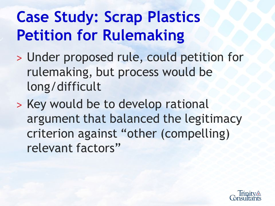 Case Study: Scrap Plastics Petition for Rulemaking