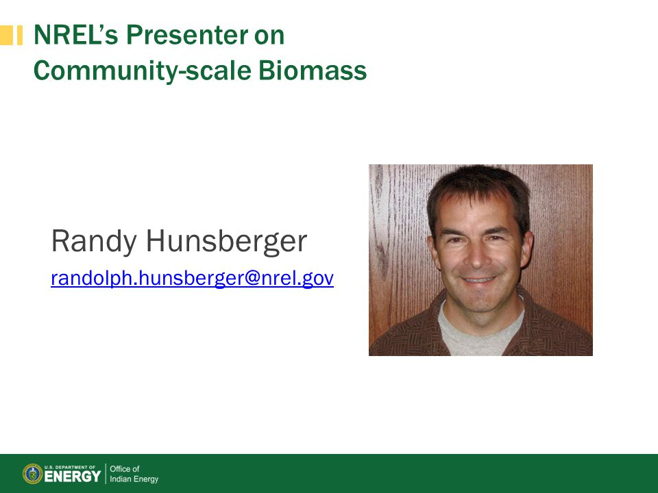 NREL's Presenter on Community-scale Biomass