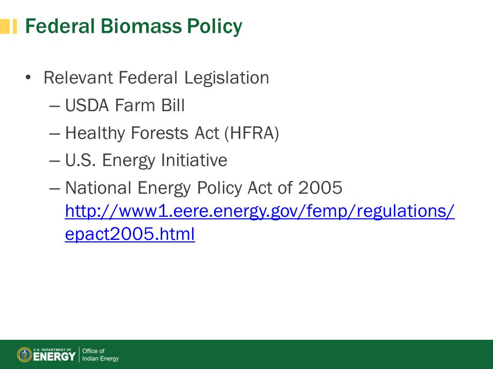 Federal Biomass Policy