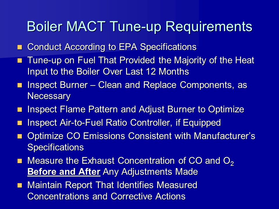 Boiler MACT Tune-up Requirements
