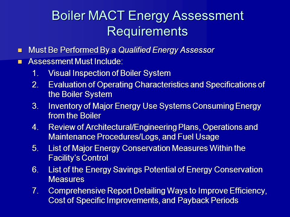 Boiler MACT Energy Assessment Requirements