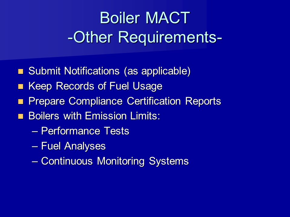 Boiler MACT -Other Requirements-