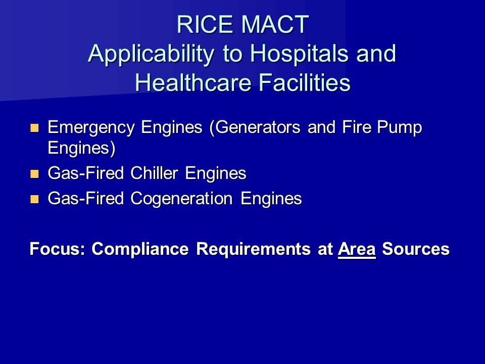RICE MACT Applicability to Hospitals and Healthcare Facilities
