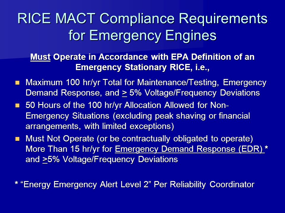 RICE MACT Compliance Requirements for Emergency Engines
