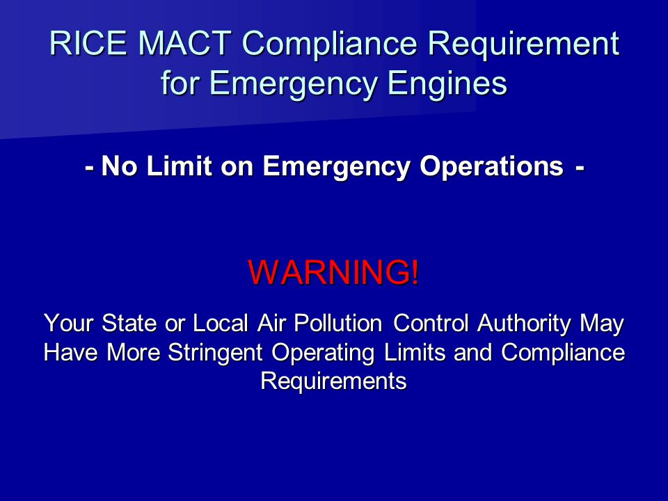 RICE MACT Compliance Requirement for Emergency Engines
