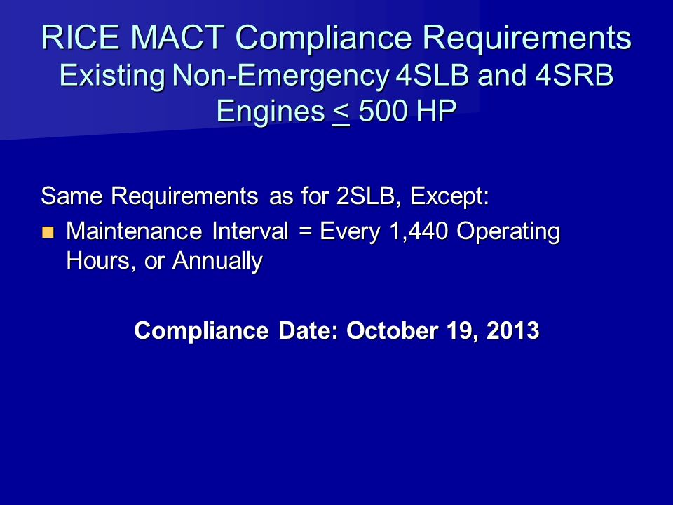 Compliance Date: October 19, 2013