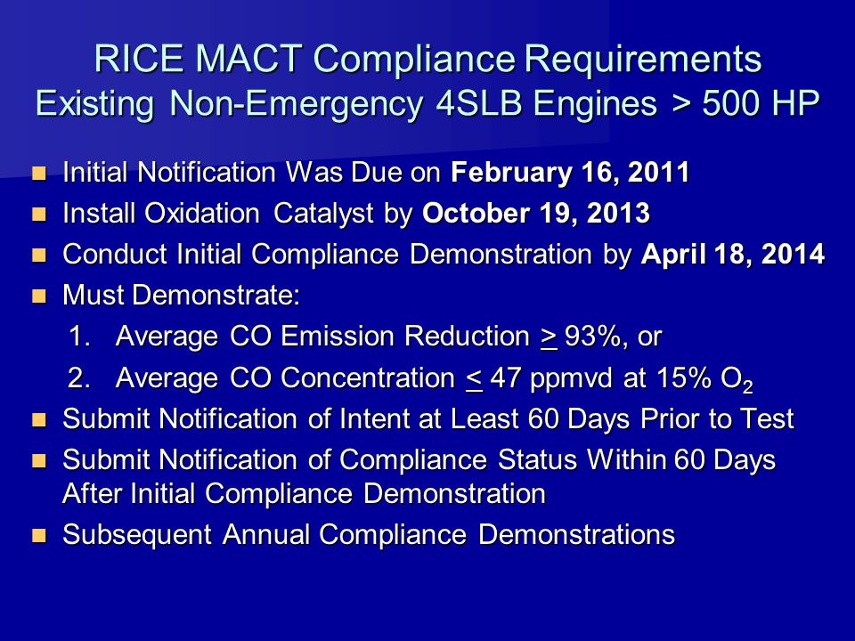 RICE MACT Compliance Requirements Existing Non-Emergency 4SLB Engines > 500 HP