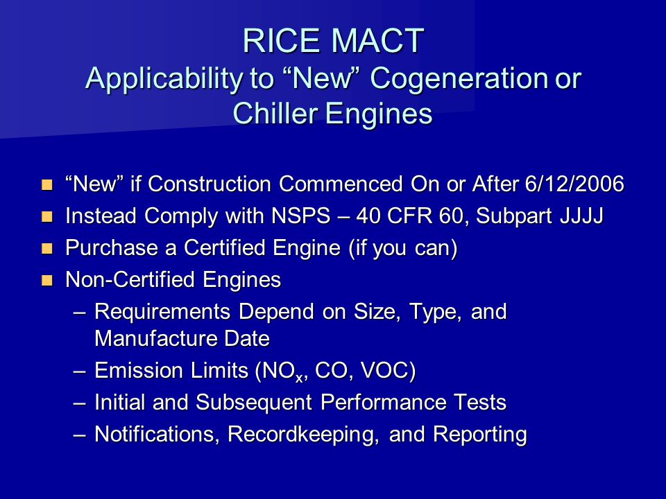 RICE MACT Applicability to New Cogeneration or Chiller Engines