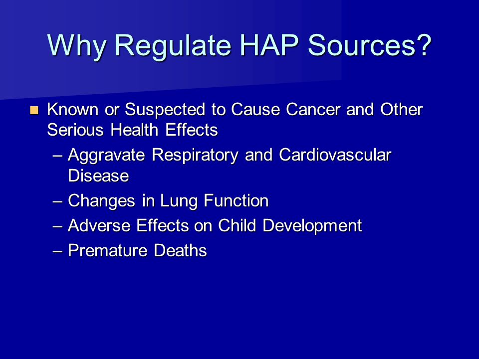 Why Regulate HAP Sources