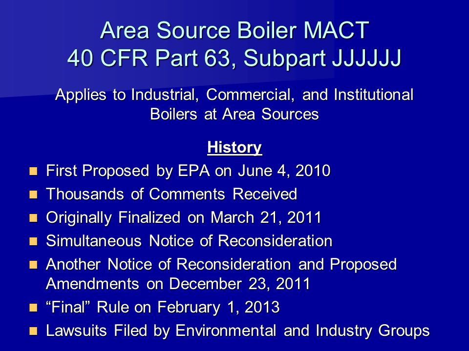 Area Source Boiler MACT 40 CFR Part 63, Subpart JJJJJJ