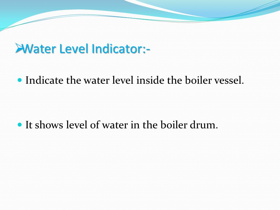 Water Level Indicator:-
