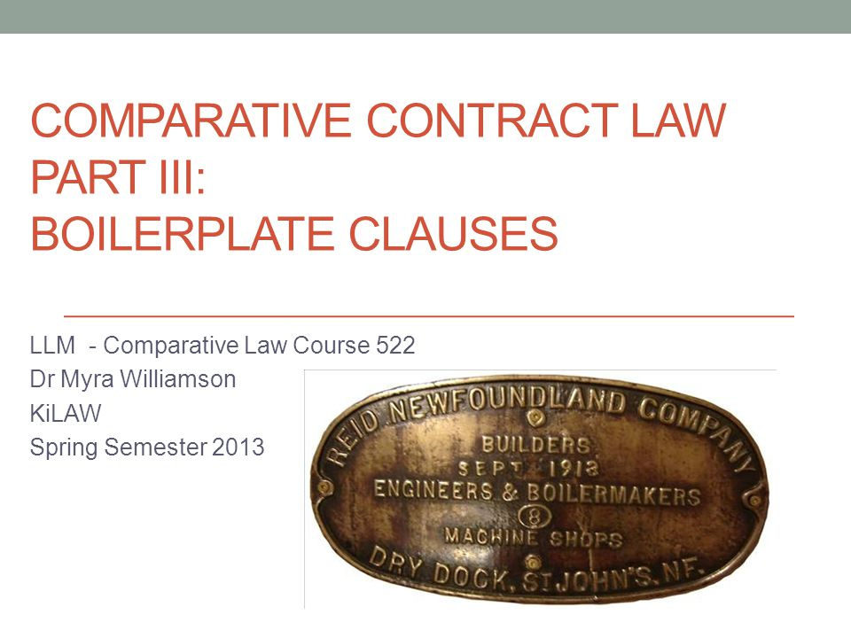 Comparative Contract Law Part III: Boilerplate clauses