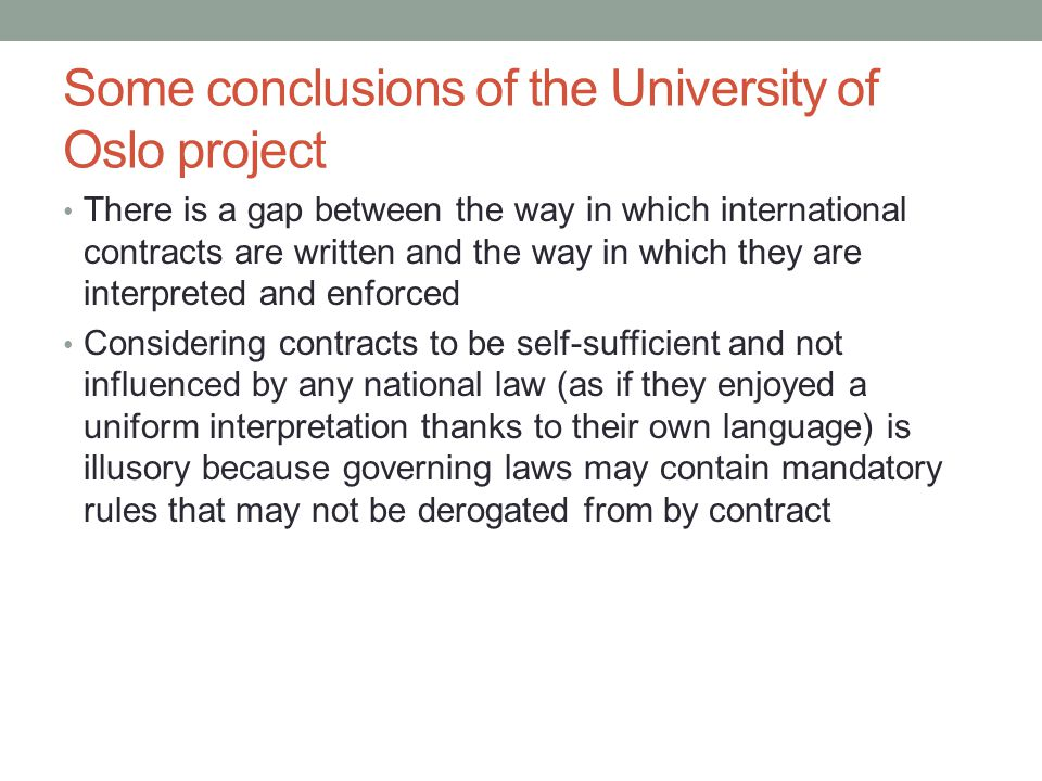 Some conclusions of the University of Oslo project