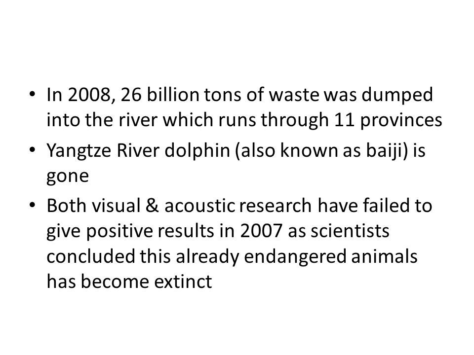 In 2008, 26 billion tons of waste was dumped into the river which runs through 11 provinces