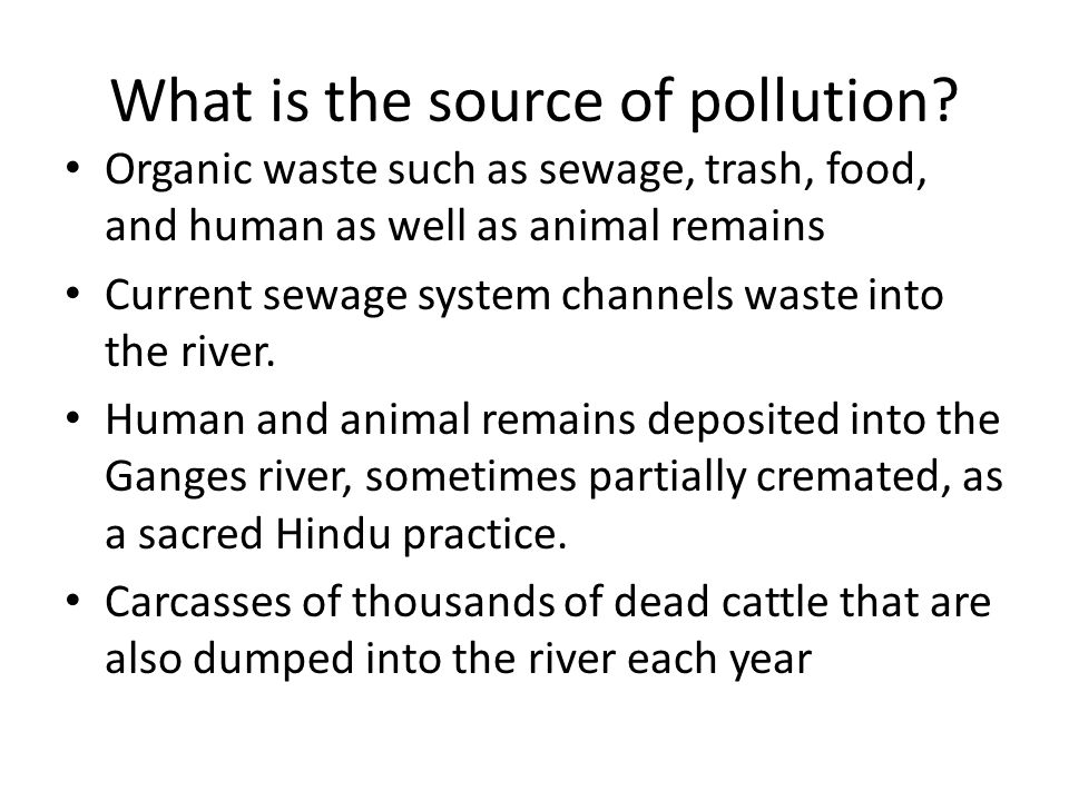 What is the source of pollution