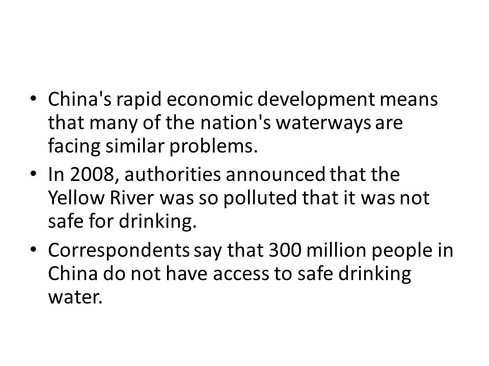 China s rapid economic development means that many of the nation s waterways are facing similar problems.