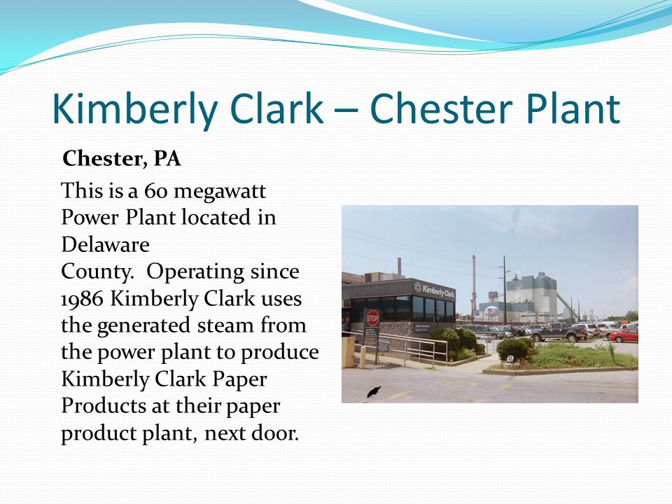 Kimberly Clark – Chester Plant